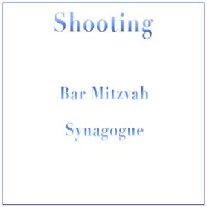 Shooting Bar Mitzvah Synagogue
