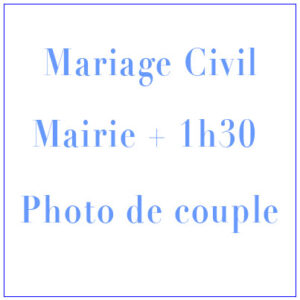 Shooting Mariage Civil Mairie + 1h30 photo de couple
