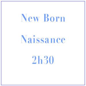 NEW BORN – Naissance