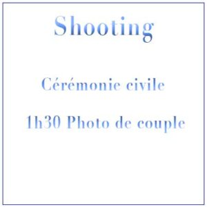 Shooting Mariage Civil Mairie & 1h30 Photo de Couple